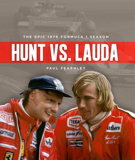 James Hunt vs Niki Lauda 1976 F1 Battle Book