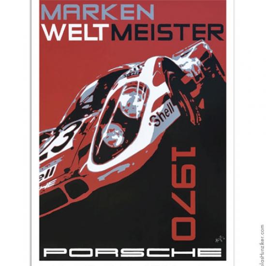 Nicolas Hunziker Porsche 917k Marken Weltmeister 1970 Poster