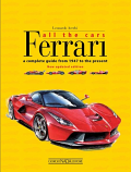 Ferrari All the Cars Book